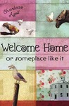 Welcome Home or Someplace Like It