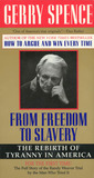 From Freedom To Slavery: The Rebirth of Tyranny in America