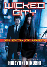 Wicked City: Black Guard (Wicked City, #1)