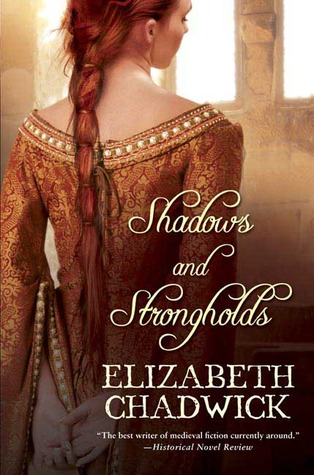 Shadows and Strongholds by Elizabeth Chadwick