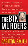 "The BTK Murders: Inside the ""Bind Torture Kill"" Case that Terrified America's Heartland"