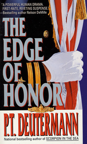 The Edge of Honor by P.T. Deutermann