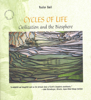 Cycles of Life: Civilization and the Biosphere