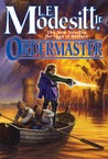 Ordermaster (The Saga of Recluce, #13)