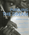 Pursuing the Dream: What Helps Children and Their Families Succeed