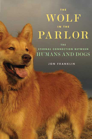 The Wolf in the Parlor by Jon Franklin