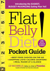 Flat Belly Diet! Pocket Guide: Featuring Your ULTIMATE 28-Day Eating Plan for Lasting Weight Loss