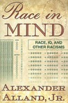 Race in Mind: Race, IQ, and Other Racisms