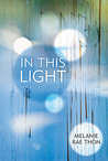 In This Light: New and Selected Stories