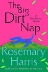The Big Dirt Nap (Dirty Business, #2)