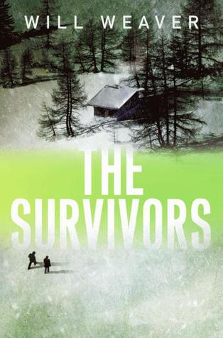 The Survivors by Will Weaver