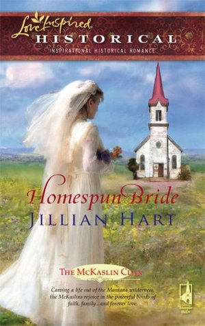 Homespun Bride by Jillian Hart