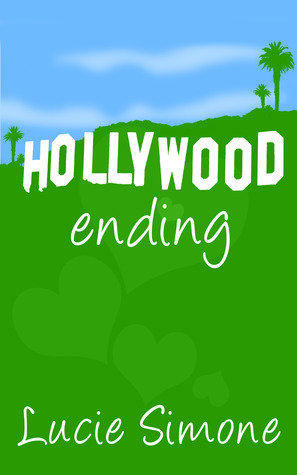 Hollywood Ending by Lucie Simone