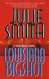 Louisiana Bigshot (Talba Wallis, #2)