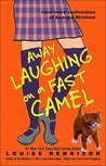 Away Laughing on a Fast Camel (Confessions of Georgia Nicolson, #5)