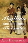 Phyllida and the Brotherhood of Philander : a Bisexual Regency Romance
