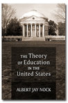 The Theory of Education in the United States