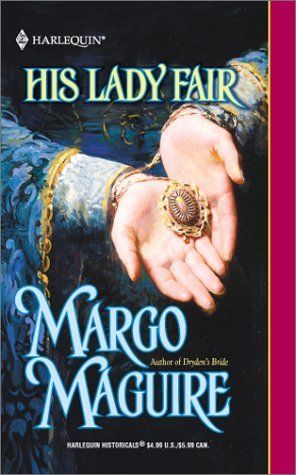 His Lady Fair by Margo Maguire