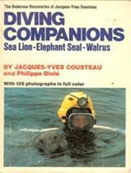 Diving Companions by Jacques-Yves Cousteau