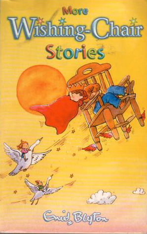 More Wishing-Chair Stories by Enid Blyton