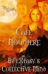 Cafe Nowhere