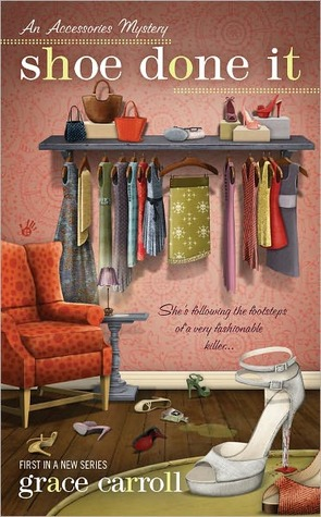Shoe Done It (An Accessories Mystery #1)