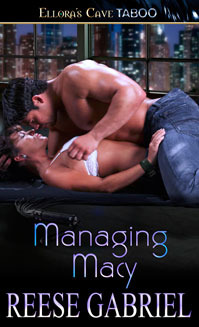 Managing Macy by Reese Gabriel