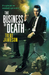 The Business of Death (Death Works Trilogy, #1-3)