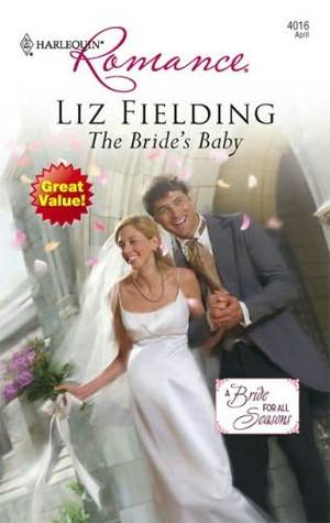 The Bride's Baby by Liz Fielding