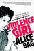 Violence Girl: East L.A. Rage to Hollywood Stage, a Chicana Punk Story