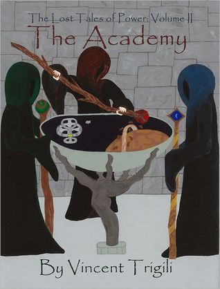 The Academy (Lost Tales of Power #2)