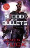 Blood and Bullets (Deacon Chalk: Occult Bounty Hunter #1)