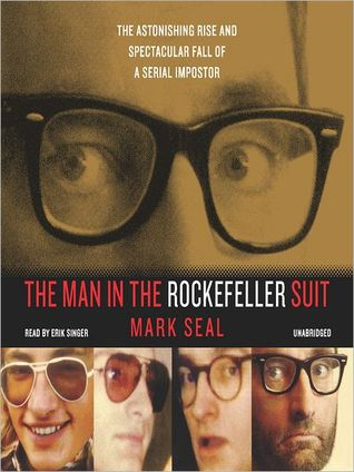 The Man in the Rockefeller Suit by Mark Seal