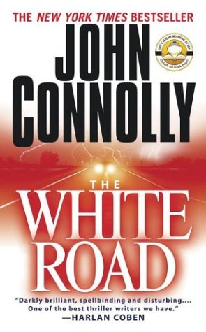 The White Road by John Connolly