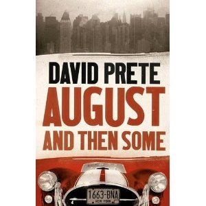 August and Then Some by David Prete