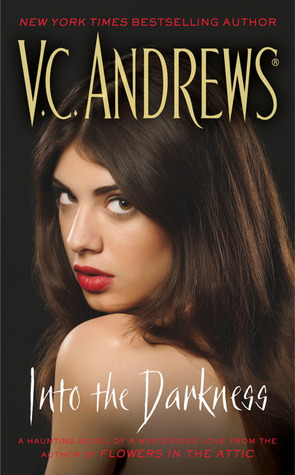 Into the Darkness by V.C. Andrews