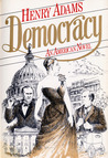 Democracy: An American Novel