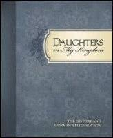 Daughters in My Kingdom by The Church of Jesus Christ ...