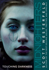 Touching Darkness by Scott Westerfeld