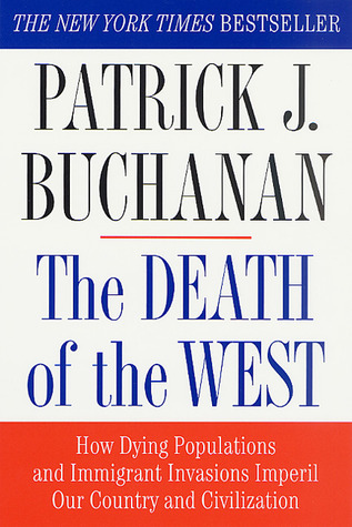 The Death of the West by Patrick J. Buchanan