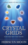 Crystal Grids by Hibiscus Moon