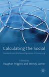 Calculating the Social: Standards and the Reconfiguration of Governing