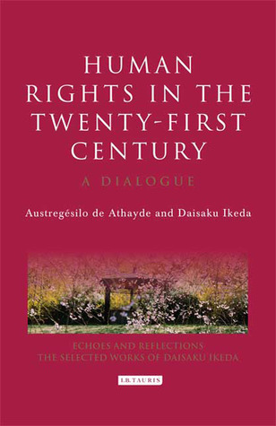Human Rights in the Twenty-first Century: A Dialogue