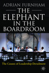 The Elephant In the Boardroom: The Causes of Leadership Derailment
