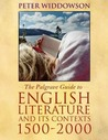 The Palgrave Guide to English Literature and its Contexts: 1500-2000
