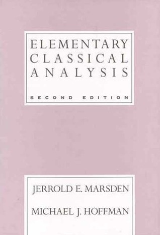 Elementary Classical Analysis