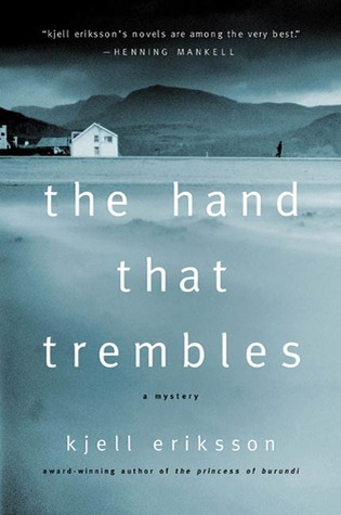 The Hand That Trembles: A Mystery