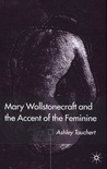 Mary Wollstonecraft and the Accent of the Feminine