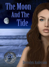 The Moon and the Tide (Marina's Tales, #2)
