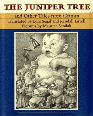 The Juniper Tree and Other Tales from Grimm by Jacob Grimm